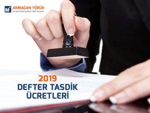 2019 defter tasdik ücretleri